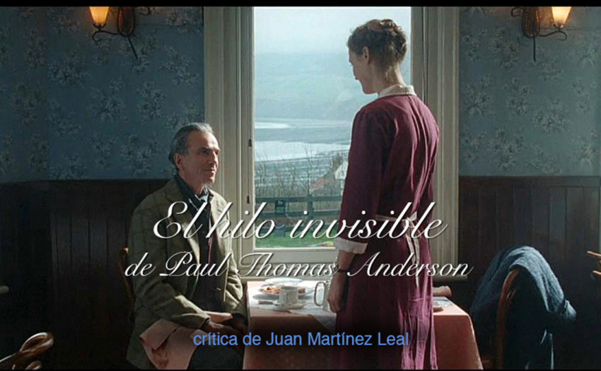 el hilo invisible, daniel day lewis, phantom thread, pepe calvo, hunter art magazine, paul anderson,